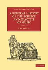 A General History of the Science and Practice of Music Volume 1 by John...