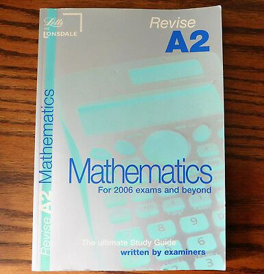 Revise A2 level Mathematics maths text book Letts revision guide 6th form school
