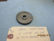 Atlas Craftsman 6 Lathe 101 618 56 Tooth Gear