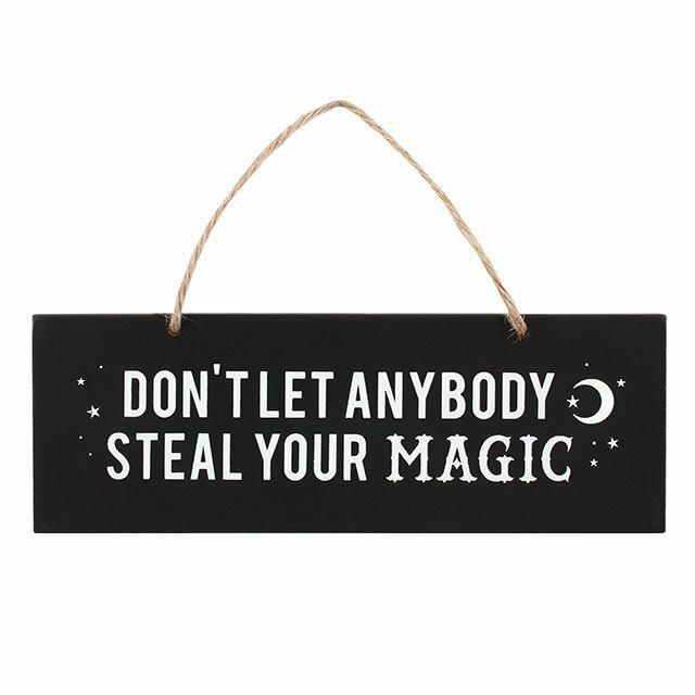 Black Wooden Don't Let Anybody Steal Your Magic Coven Hanging Plaque Sign  20x7cm
