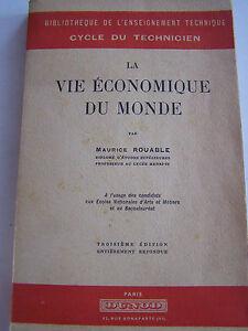 LA-VIE-ECONOMIQUE-DU-MONDE-PAR-MAURICE-ROUABLE-1950-TRES-BON-ETAT