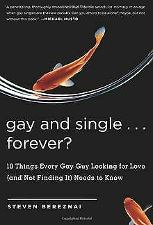 Gay and Single ... Forever?: 10 Things Every Gay Gu... | Buch | Zustand sehr gut
