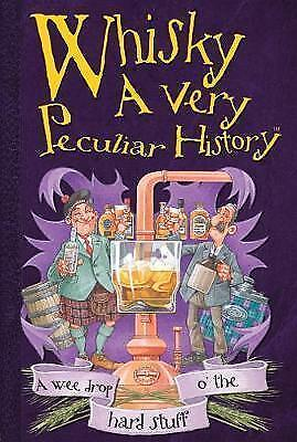 1 of 1 - Fiona Macdonald, Whisky, A Very Peculiar History (Cherished Library), Very Good