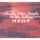 Mostly Other People Do the Killing * by Moppa Elliott (CD, Mar-2005, Hot Cup)