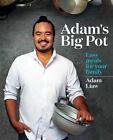 Adam's Big Pot: Easy Meals for Your Family by Adam Liaw (Paperback, 2014)