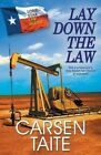 Lay Down the Law by Carsen Taite (Paperback, 2016)