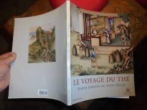 Ethnologie-LE-VOYAGE-DU-THE-Album-Chinois-du-XVIIIe-siecle-2002-Gravures-Chine