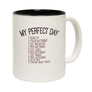 Funny-Mugs-My-Perfect-Day-Motorbike-Gift-Birthday-Present-NOVELTY-MUG