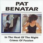 In the Heat of the Night/Crimes of Passion [Beat Goes On] by Pat Benatar (CD, Sep-2010, Beat Goes On)