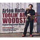Arlen Roth - Toolin' Around Woodstock (2008)