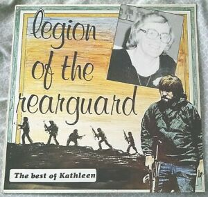 Legion of the Rearguard - The Best of Kathleen UK LP rare ...