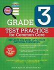 Grade 3 Test Practice for Common Core by Renee Snyder 9781438005515