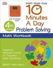 10 Minutes a Day: Problem Solving, Fourth Grade by DK Publishing (Paperback / softback, 2015)