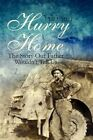 Hurry Home Volume I The Story Our Father Wouldn't Tell US 9781448955619