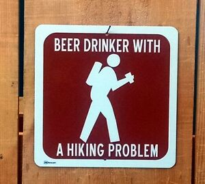 Beer Drinker with a Hiking Problem Recreation Symbol Highway Route Sign