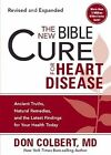 The New Bible Cure for Heart Disease by MD Don Colbert (Paperback / softback, 2010)