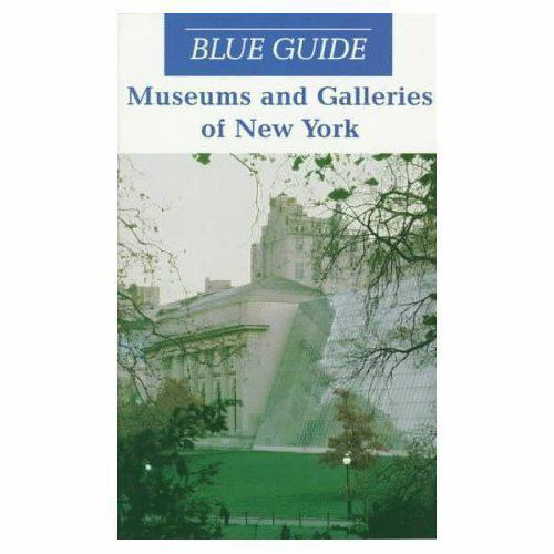 Museums and Galleries of New York by Carol von Pressentin Wright