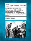 Handbook to the Estate Duty (Finance Acts, 1894 & 1896)  : A Manual of Law and Practice: Supplement to the Second Edition, Comprising the New Matter of a Third Edition. by Alfred W Soward (Paperback / softback, 2010)