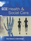 GCSE Health and Social Care by Hilary Thomson, Sylvia Aslangul (Paperback, 2002)