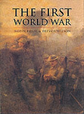 """AS NEW"" Trevor Wilson, Robin Prior, The First World War (Cassell History of War"