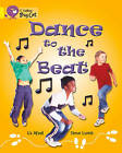 Dance to the Beat: Band 03/Yellow by Uz Afzal (Paperback, 2012)