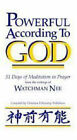 Powerful According to God: 31 Days of Meditation in Prayer by Watchman Nee (Paperback, 2005)