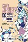 Color Yourself Zen Postcards: 50 Tranquil Passages to Color and Share by Lisa Magano (Paperback / softback, 2016)