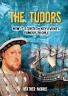 The Tudors by Heather Morris (Paperback, 2015)