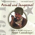 Armed and Dangerous [DVD] * by Sister Cantaloupe (CD, Aug-2006, Alliant Music Group)