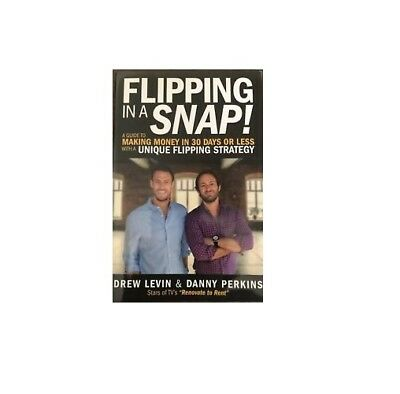 Flipping In A Snap By Drew Levin Danny Perkins Ebay