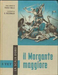 IL-MORGANTE-MAGGIORE-di-Luigi-Pulci-1-ed-UTET-1960-La-Scala-d-039-Oro-n-2