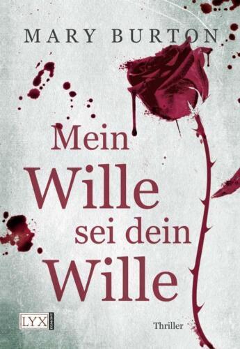 1 von 1 - Mein Wille sei dein Wille / Opfer Bd. 1 von Mary Burton (2012, Taschenbuch)