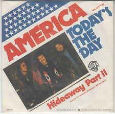 """America - Today`s The day/Hideway Part II, 7"""" Single 1976"""