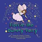 Florrie the Dummy Fairy by Anthony J Crosbie (Paperback / softback, 2014)
