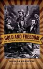 Gold and Freedom: The Political Economy of Reconstruction by Nicolas Barreyre (Hardback, 2015)