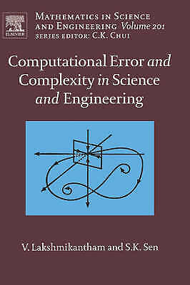 Computational Error and Complexity in Science and Engineering: Computational...
