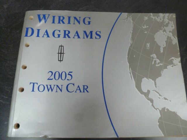 2005 Lincoln Town Car Electrical Wiring Diagrams Manual