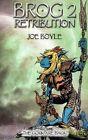 Brog 2 - Retribution by Joe Boyle (Paperback / softback, 2013)