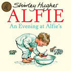 An Evening at Alfie's by Shirley Hughes (Paperback, 2009)