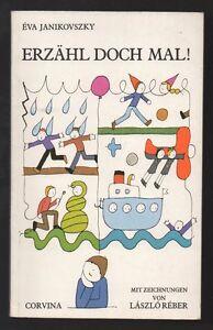 Erzaehl-doch-mal-Eva-Janikovszky-amp-Laszlo-Reber-DDR-Kinderbuch-Jugendbuch
