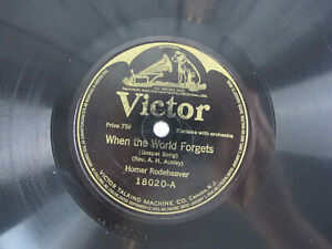 Homer-Rodeheaver-When-World-Forgets-In-The-Garden-1916-RCA-Victor-Records-E