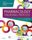 Pharmacology and the Nursing Process by Shelly Rainforth Collins, Julie S. Snyder, Linda Lane Lilley (Paperback, 2016)