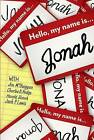 Hello, My Name Is Jonah: So Is Yours by Lynette Gray (Paperback / softback, 2015)