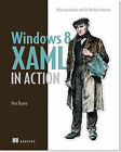 Windows 8 XAML in Action by Pete Brown (Paperback, 2013)