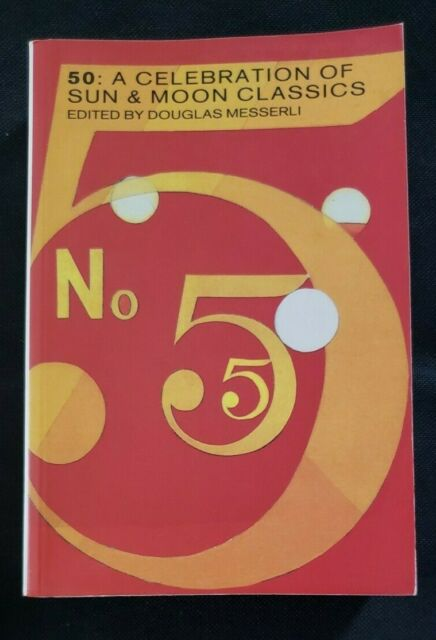 Fifty: A Celebration of Sun and Moon Classics edited by Douglas Messerli 1994 PB