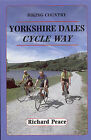 Yorkshire Dales Cycle Way by Richard Peace (Paperback, 1994)
