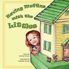 Having Muffins with the Littles by MR Harvey C Turner (Paperback / softback, 2012)