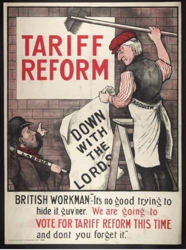 """Tariff Reform House of Lords Labour Party Asquith Worker 11x8/"""" Poster Reprint"""