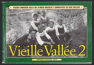 VIEILLE-VALLEE-2-VECCHIE-IMMAGINI-DELLA-VAL-D-039-AOSTA-RENE-039-WILLIEN-1995