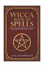Wicca Book of Spells : A Book of Shadows for Wiccans, Witches, and Other  Practitioners of Magic by Lisa Chamberlain (Paperback, 2016)